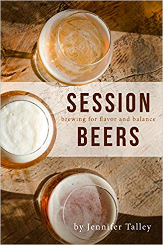 Session Beers: Brewing for Flavor and Balance – Jennifer Talley