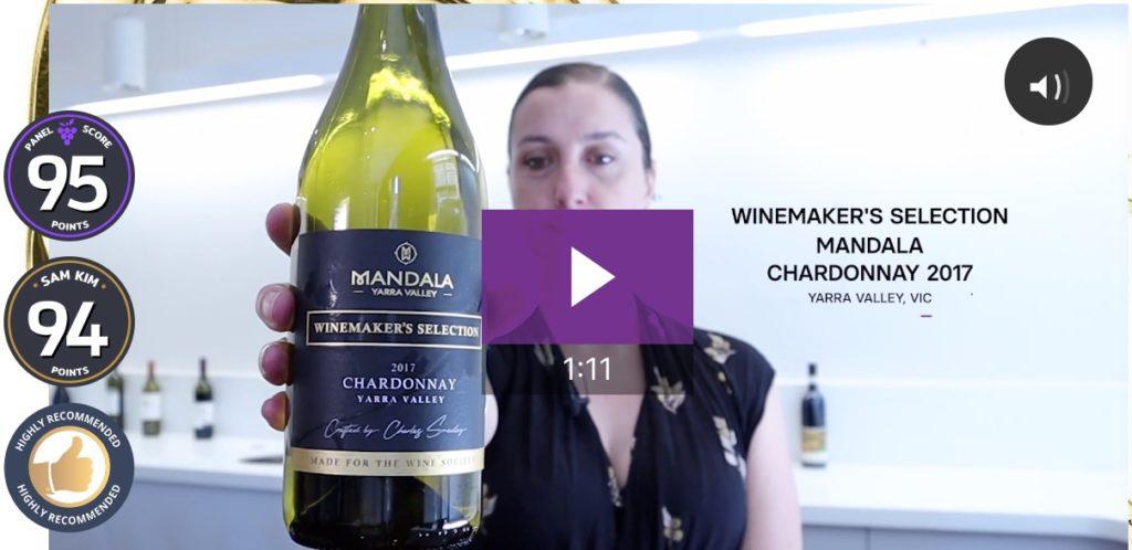 2017 Winemaker's Selection Mandala Yarra Valley Chardonnay video